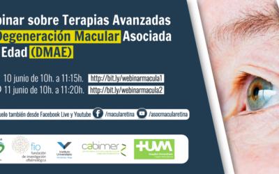 Webinar sobre Terapias Avanzadas en Degeneración Macular Asociada a la Edad (DMAE)